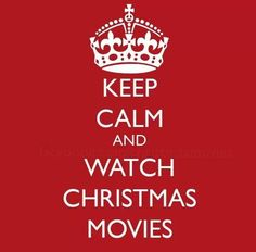 keep-calm-and-watch-xmas-movies